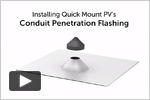 Installing the Conduit Penetration Flashing